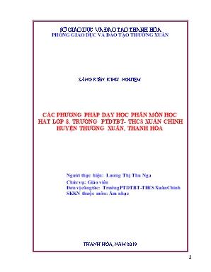 SKKN Các phương pháp dạy học phân môn học hát lớp 8, Trường PTDTBT - THCS Xuân Chinh, huyện Thường Xuân, tỉnh Thanh Hóa