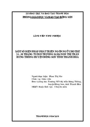 SKKN Một số biện pháp phát triển ngôn ngữ cho trẻ 24 - 36 tháng tuổi ở trường mầm non thị trấn Rừng Thông, huyện Đông Sơn, tỉnh Thanh Hóa