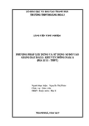 SKKN Phương pháp xây dựng và sử dụng sơ đồ vào giảng dạy bài 11- Khu vực Đông nam á (Địa lí 11 - THPT)