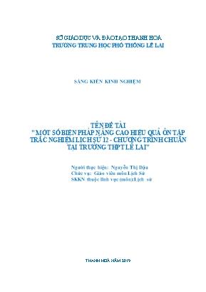 Một số biện pháp nâng cao hiệu quả ôn tập trắc nghiệm Lịch sử 12 - Chương trình chuẩn tại trường THPT Lê Lai