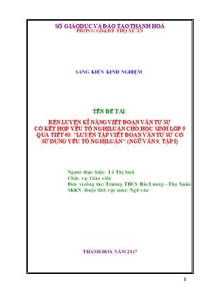 Rèn luyện kĩ năng viết đoạn văn tự sự có kết hợp yếu tố nghị luận cho học sinh lớp 9 qua tiết 60: luyện tập viết đoạn văn tự sự có sử dụng yếu tố nghị luận (Ngữ văn 9, tập I)