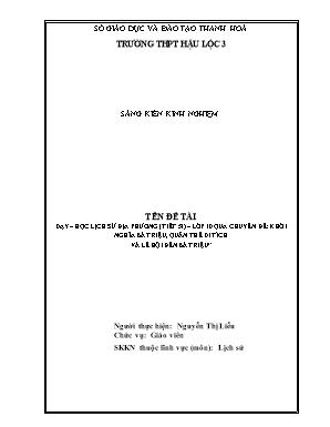 SKKN Dạy – học lịch sử địa phương (tiết 51) – Lớp 10 qua Chuyên đề: Khởi nghĩa bà Triệu, quần thể di tích và lễ hội đền Bà Triệu