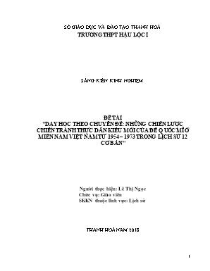 SKKN Dạy học theo Chuyên đề: những chiến lược chiến tranh thực dân kiểu mới của đế quốc Mĩ ở miền nam Việt Nam từ 1954 – 1973 trong Lịch sử 12 cơ bản