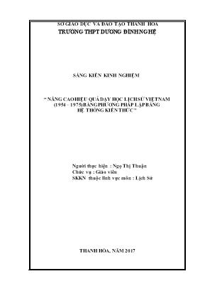 SKKN Nâng cao hiệu quả dạy học Lịch sử Việt Nam (1954 – 1975) bằng phương pháp lập bảng hệ thống kiến thức
