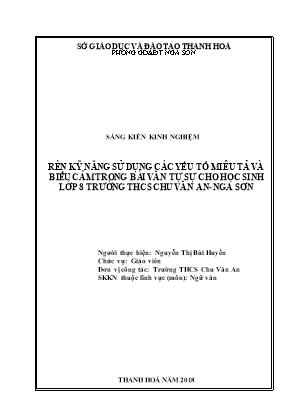 SKKN Rèn kỹ năng sử dụng các yếu tố miêu tả và biểu cảm trong bài văn tự sự cho học sinh lớp 8 trường THCS Chu Văn An - Nga Sơn