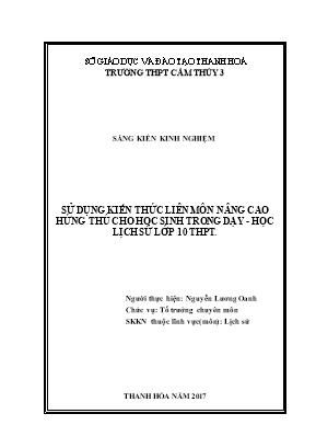 Sử dụng kiến thức liên môn nâng cao hứng thú cho học sinh trong dạy - Học Lịch sử lớp 10 THPT