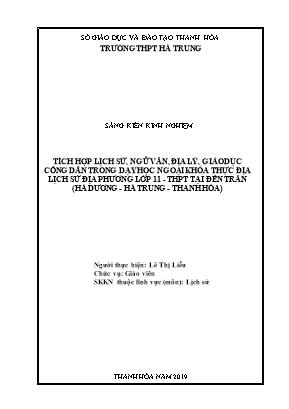 Tích hợp lịch sử, ngữ văn, địa lý, giáo dục công dân trong dạy học ngoại khóa thực địa Lịch sử địa phương lớp 11 - THPT tại đền Trần (Hà dương - Hà trung - Thanh Hóa)