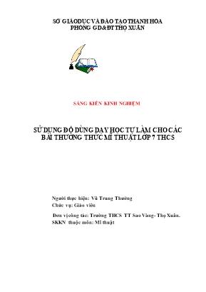 Bìa: Sử dụng đồ dùng dạy học tự làm cho các bài thường thức Mĩ thuật lớp 7 THCS