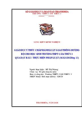 SKKN Giáo dục ý thức chấp hành luật giao thông đường bộ cho học sinh trường THPT Cẩm Thủy 3 qua dạy bài 2: thực hiện pháp luật (sgk GDCD lớp 12)