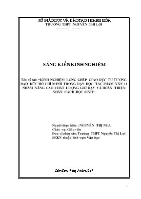 SKKN Kinh nghiệm lông ghép giáo dục tư tưởng, đạo đức Hồ Chí Minh trong dạy học tác phẩm văn 12 nhằm nâng cao chất lượng giờ dạy và hoàn thiện nhân cách học sinh