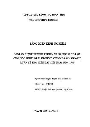 SKKN Một số biện pháp phát triển năng lực sáng tạo cho học sinh lớp 11 trong dạy học làm văn nghị luận về thơ hiện đại Việt Nam 1930 - 1945
