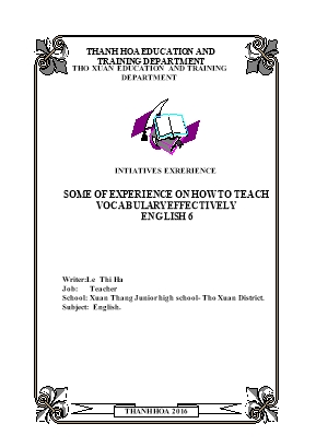 Some of experience on how to teach vocabulary effectively English 6