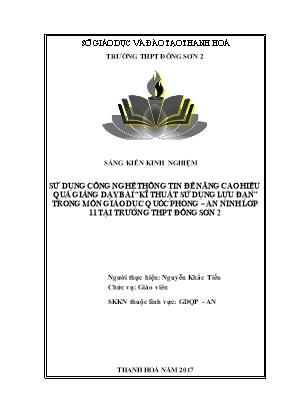 SKKN Sử dụng công nghệ thông tin để nâng cao hiệu quả giảng dạy Bài 6: Kĩ thuật sử dụng lựu đạn môn Giáo dục Quốc phòng - An ninh 11 tại trường THPT Đông Sơn 2
