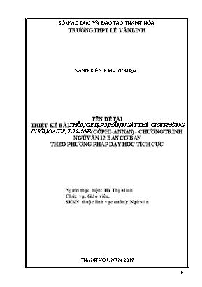 """SKKN Thiết kế bài """"Thông điệp nhân ngày thế giới phòng chống AIDS, 1 - 12 - 2003"""" (Côphi Annan) - Chương trình Ngữ văn 12 - Ban cơ bản theo phương pháp dạy học tích cực"""