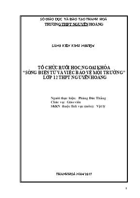"""Sáng kiến kinh nghiệm Tổ chức buổi học ngoại khóa """"sóng điện từ và việc bảo vệ môi trường'' lớp 12 THPT Nguyễn Hoàng"""