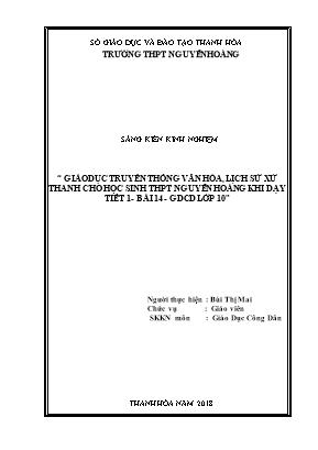 SKKN Giáo dục truyền thống văn hóa, lịch sử xứ Thanh cho học sinh THPT Nguyễn Hoàng khi dạy tiết 1, bài 14, GDCD lớp 10