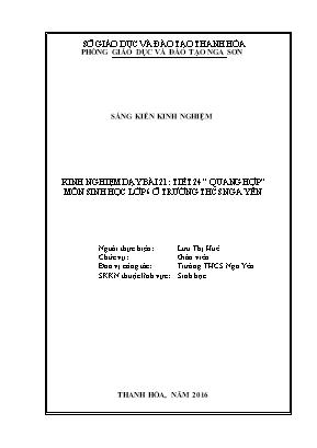 """SKKN Kinh nghiệm dạy bài 21: tiết 24 """" quang hợp """" môn Sinh học lớp 6 ở trường THCS Nga Yên"""