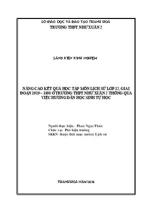 SKKN Nâng cao kết quả học tập môn Lịch sử lớp 12, giai đoạn 1919 – 1930 ở trường THPT Như Xuân 2 thông qua việc hướng dẫn học sinh tự học