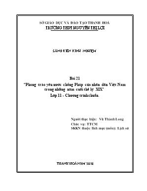 SKKN Phong trào yêu nước chống Pháp của nhân dân Việt Nam trong những năm cuối thế kỷ XIX Lớp 11 - Chương trình chuẩn
