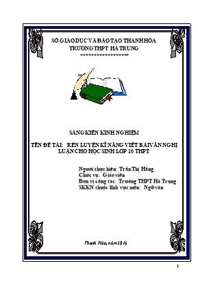 SKKN Rèn luyện kĩ năng viết bài văn nghị luận cho học sinh lớp 10 THPT