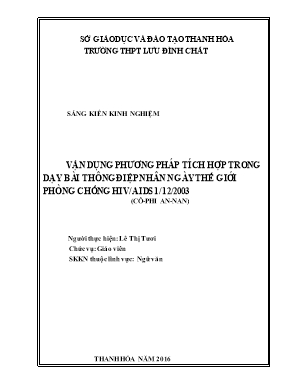 SKKN Vận dụng phương pháp tích hợp trong dạy bài thông điệp nhân ngày thế giới phòng chống HIV / AIDS 1 / 12 / 2003