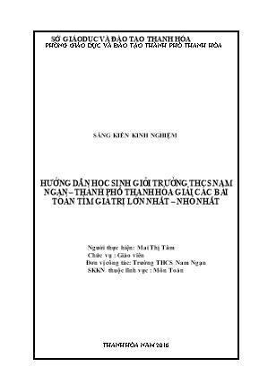 SKKN Hướng dẫn học sinh giỏi trường THCS Nam Ngạn – Thành phố Thanh Hóa giải các bài toán tìm giá trị lớn nhất – nhỏ nhất