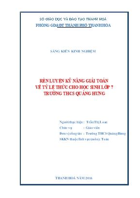 SKKN Rèn luyện kỹ năng giải toán về tỷ lệ thức cho học sinh lớp 7 trường THCS Quảng Hưng